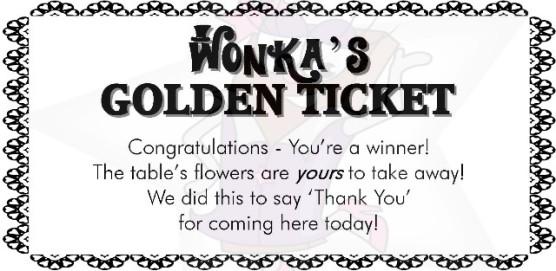 Flowers Wonkas Golden ticket
